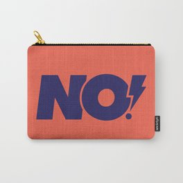 No! Carry-All Pouch