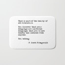 The beauty of all literature - F Scott Fitzgerald Bath Mat