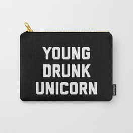 Young Drunk Unicorn Funny Quote Carry-All Pouch
