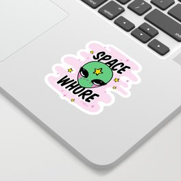 Space Whore Sticker