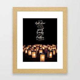 Matthew 5:16 Framed Art Print