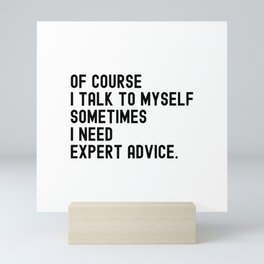 Expert advice Mini Art Print