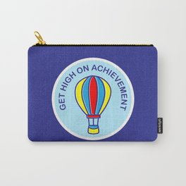 Get High On Achievement | Goal Getters Carry-All Pouch