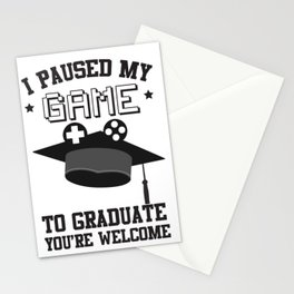 I Paused My Game To Graduate - Gamer Graduation Gift Stationery Cards