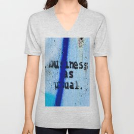 Buisness as Usual Unisex V-Neck