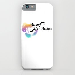 Beauty After Bruises (Black) iPhone Case
