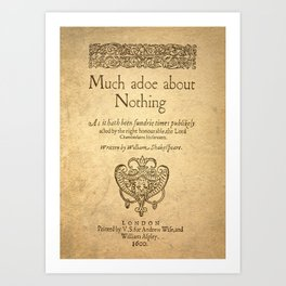 Shakespeare. Much adoe about nothing, 1600 Art Print