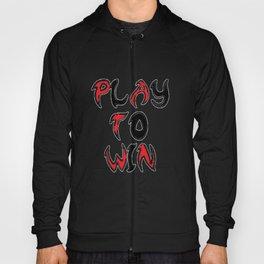 Play To Win Hoody