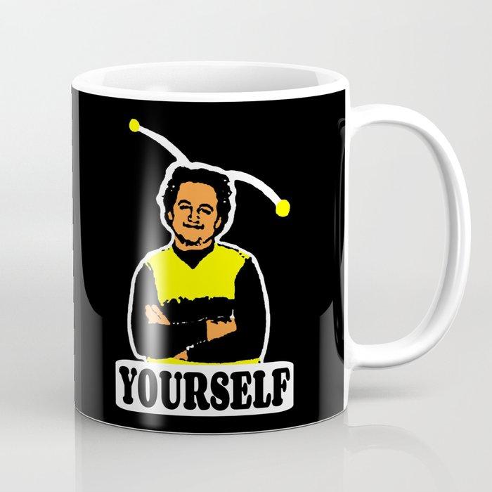 BEE YOURSELF  |  JOHN BELUSHI Coffee Mug