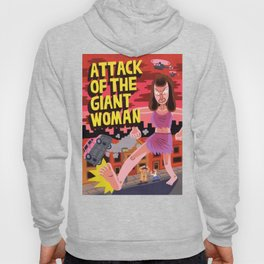 Attack of the Giant Woman Hoody