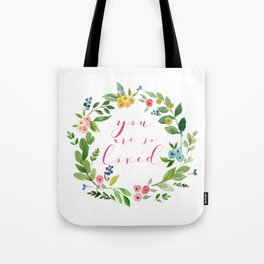 You Are So Loved floral wreath pink Tote Bag