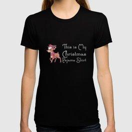 This Is My Christmas Pajama Shirt - Funny Reindeer Gift T-shirt