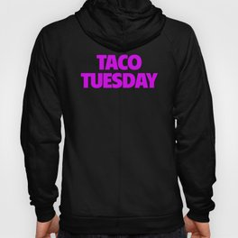 Womens Taco Tuesday Design I Love Tacos Design  Hoody