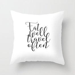 Modern Wall Art Motivational Wall Art Decor Motivational Print Decor Eat Well Travel Often Print P Throw Pillow