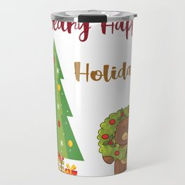 Beary Happy Holidays Teddy Bear Christmas Gifts Travel Mug