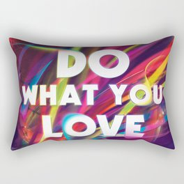 Do What You love | Love What You Do Rectangular Pillow