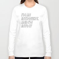 introvert Long Sleeve T-shirts featuring Introvert by BMaw