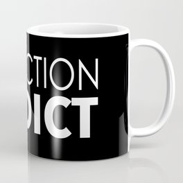 Fanfiction Addict Coffee Mug