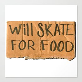 Will Skate For Food Canvas Print