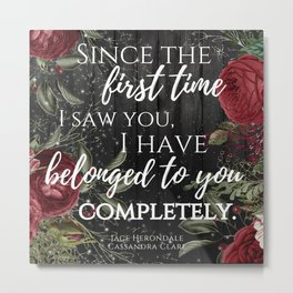 Jace Herondale Quote - The Mortal Instruments Metal Print
