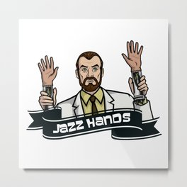 Jazz Hands! Metal Print