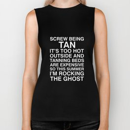 Rocking Being a Ghost Funny Tanning T-shirt Biker Tank