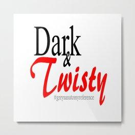Dark and Twisty  Metal Print