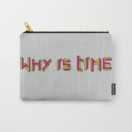 Why is Time Carry-All Pouch