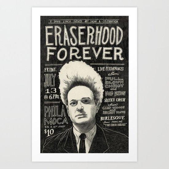 Eraserhood Forever poster Art Print