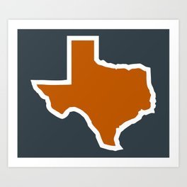 Texas Outline in Burnt Orange, Longhorns Art Print