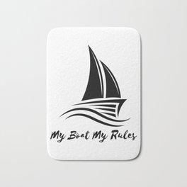 My Boat My Rules Funny Captain Gift Men Women Bath Mat