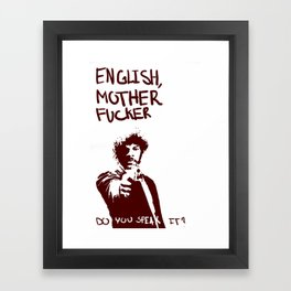 Pulp Fiction Samuel L Jackson English Motherfucker Do You Speak It? Framed Art Print