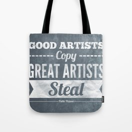 Great artists steal Tote Bag
