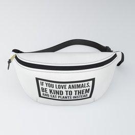 Animals vegan vegetarian food gift Fanny Pack