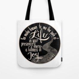 Psalm 16:11 - Fullness of Joy Tote Bag