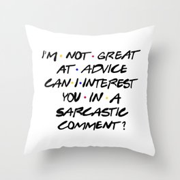 Chandler Bing quote Throw Pillow