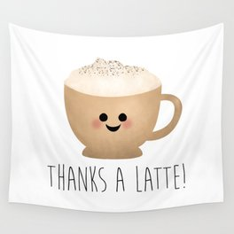 Thanks A Latte Wall Tapestry