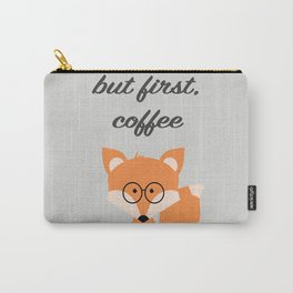 But First Coffee Fox Carry-All Pouch