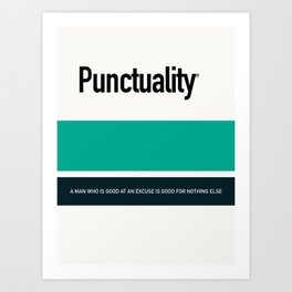 PUNCTUALITY Art Print