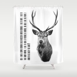 OHD - Obsessive Hunter disorder Shower Curtain