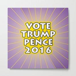 Vote Trump Pence 2016 Metal Print