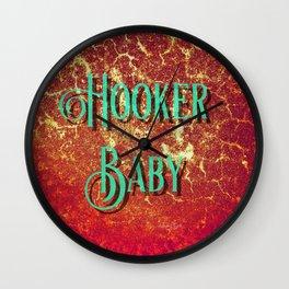 Nasty Girls: Hooker Baby Wall Clock