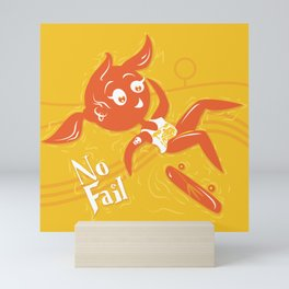 No fail Mini Art Print