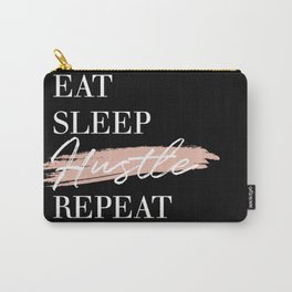 Eat Sleep Hustle Repeat Carry-All Pouch