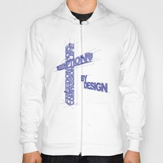 By Design Hoody