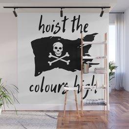 Hoist The Colors Wall Mural