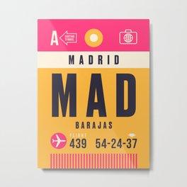 Baggage Tag A - MAD Madrid Barajas Metal Print