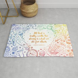 What we do for others - rainbow Rug