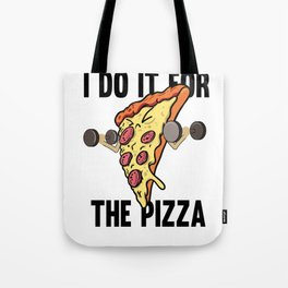 Fitness Pizza Sports Fast Food Diet funny gift Tote Bag