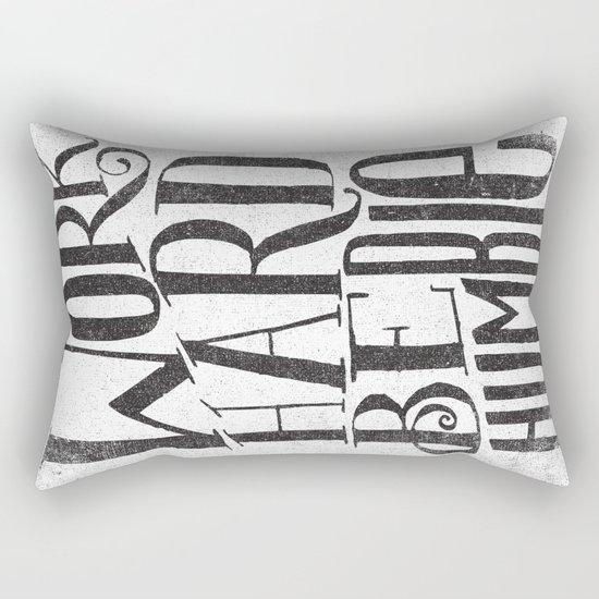 WORK HARD. BE HUMBLE.  Rectangular Pillow